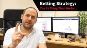 Betting Strategy: The #1 Thing That Works…