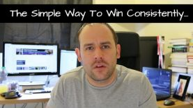 The Simplest Way To Win Consistently – Followers Q & A (2 comments)