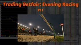 Trading Betfair: Evening Horse Racing – Caan Berry with Geeks Toy (1 of 2)