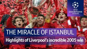 The Miracle of Istanbul | Liverpool vs AC Milan Champions League final highlights